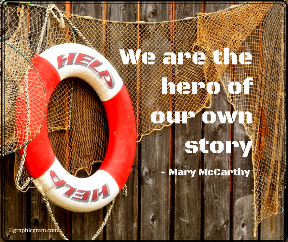 We are the hero of our own story